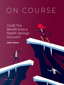 Are you taking advantage the benefits a health savings account can provide?